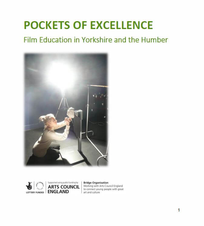 Pockets of Excellence - Film Education in Yorkshire and the Humber