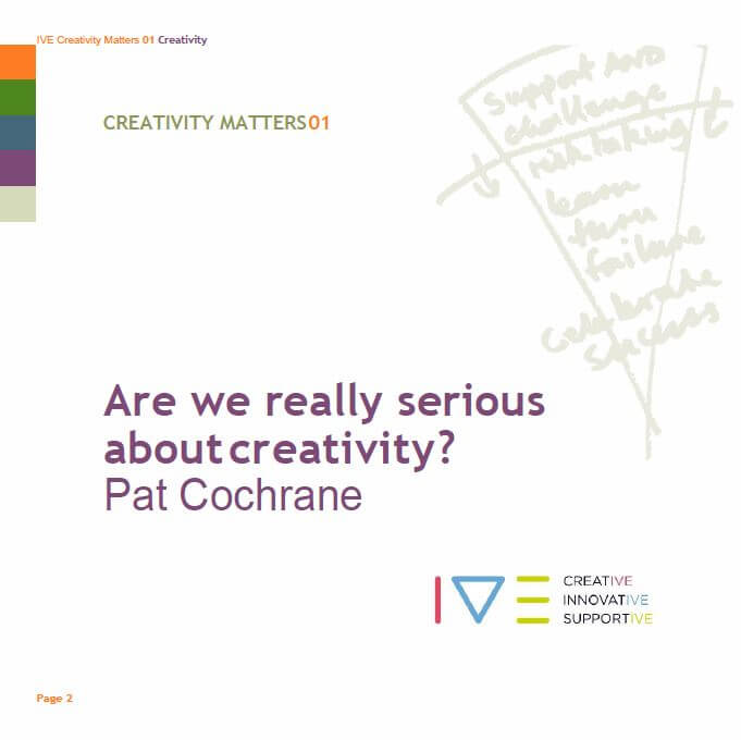 Creativity Matters Are We Serious About Creativity
