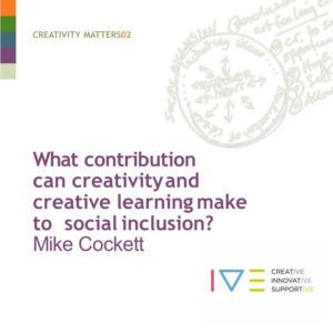 Creativity Matters - Social Inclusion - IVE