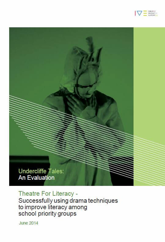 Undercliffe Tales: An Evaluation - Successfully using drama techniques to improve literacy among school priority groups