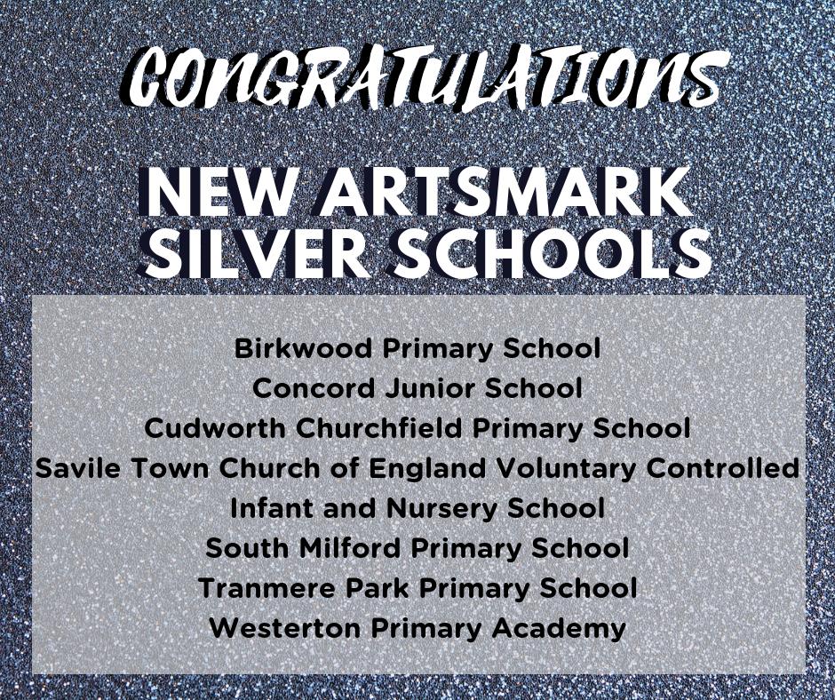 CONGRATULATIONS new artsmark silver schools