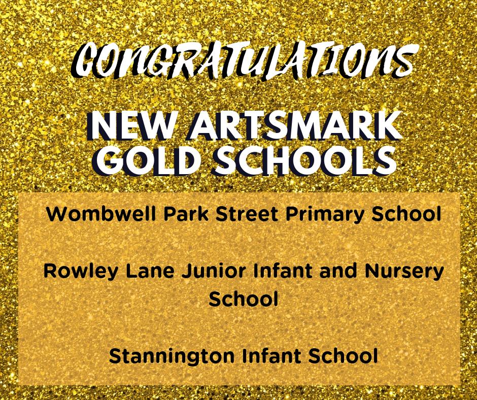 CONGRATULATIONS new artsmark gold schools